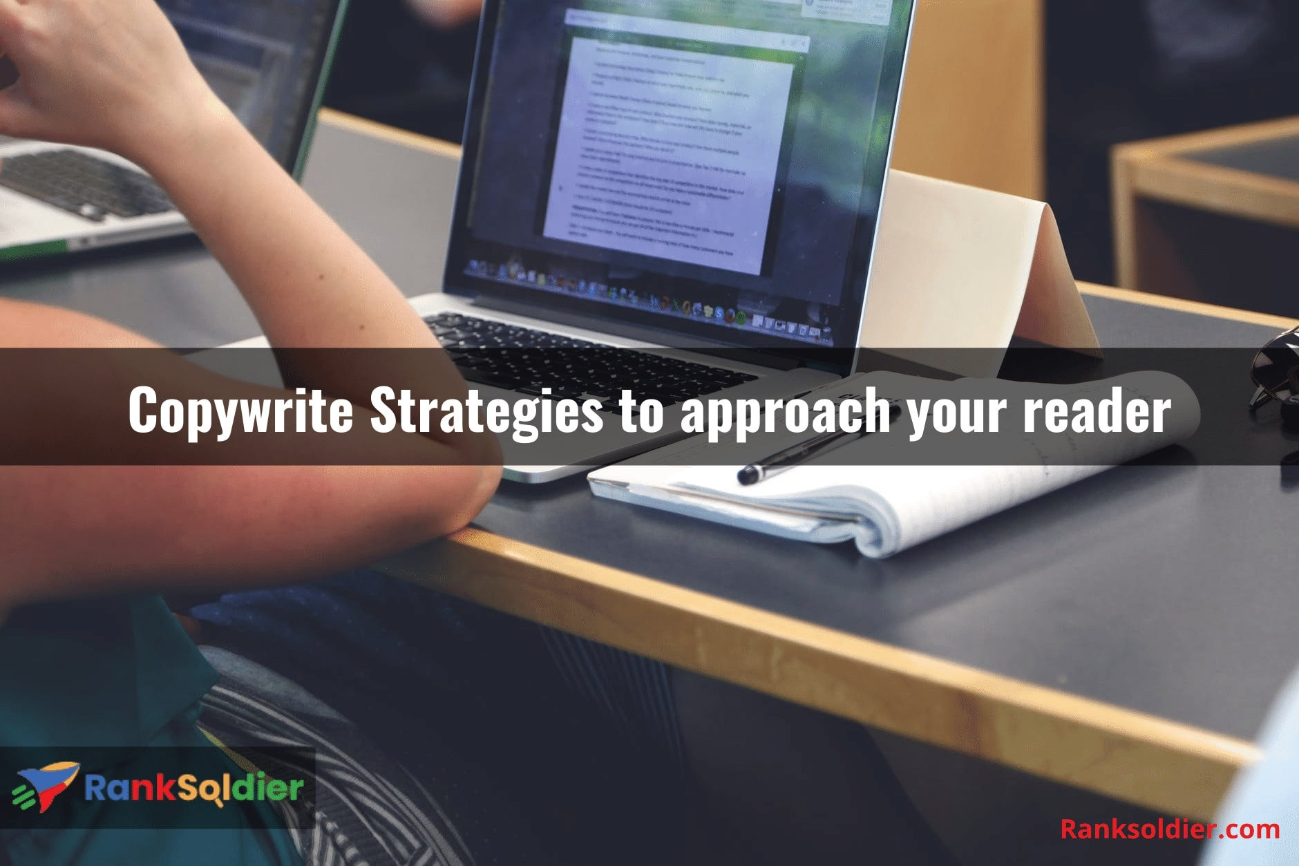Copywrite Strategies to approach your reader