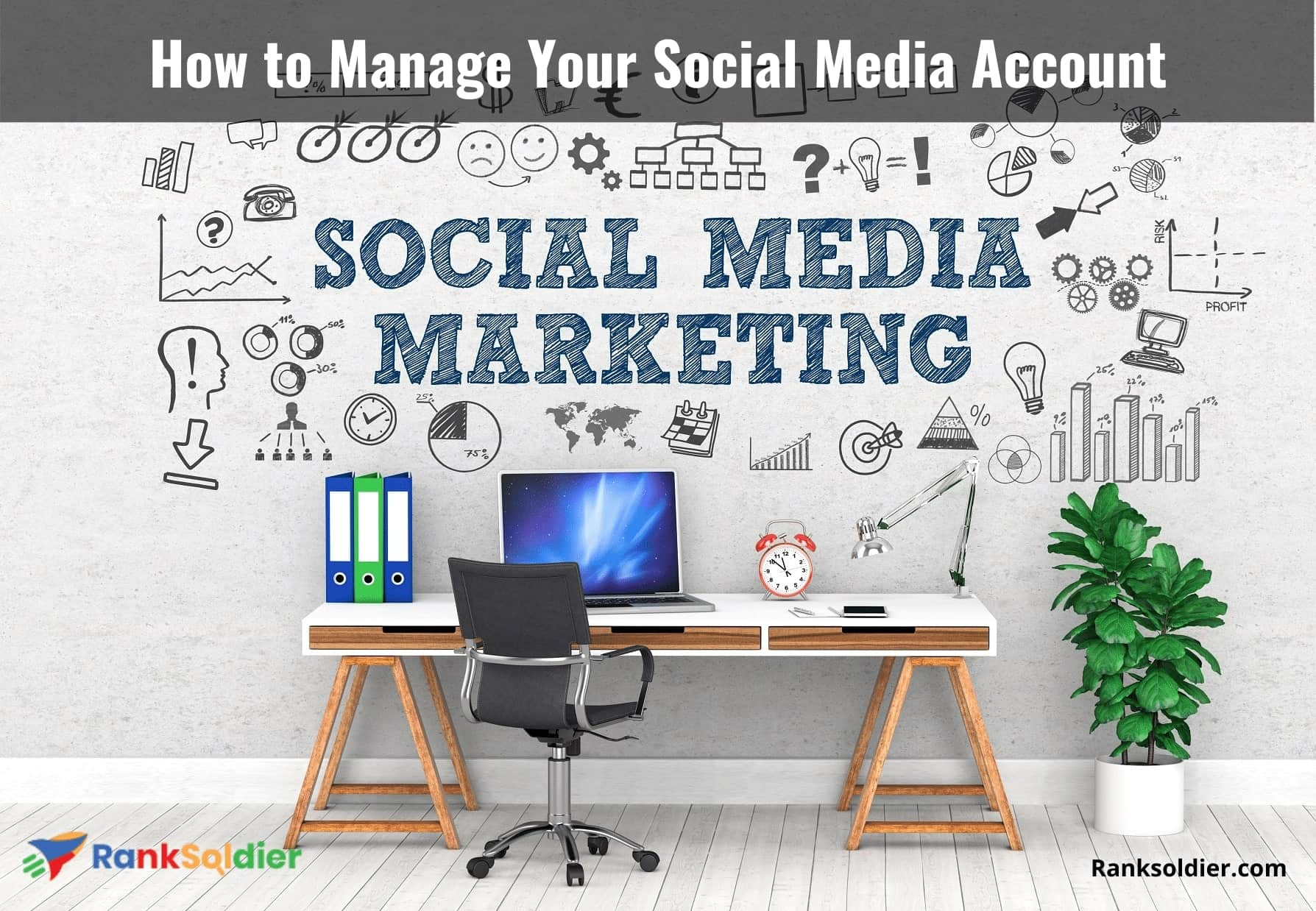 How to Manage Your Social Media Account