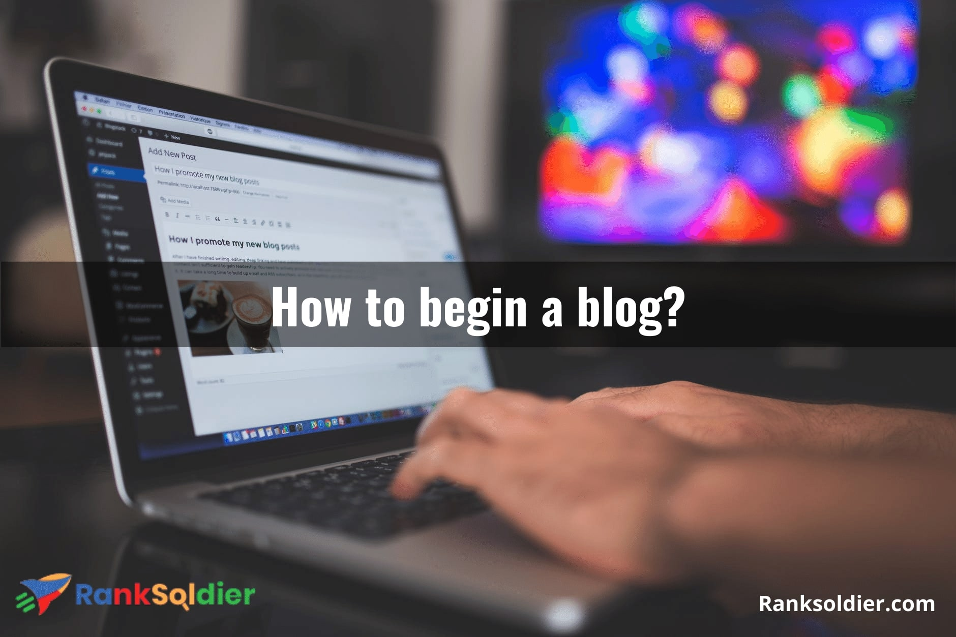 How to begin a blog_