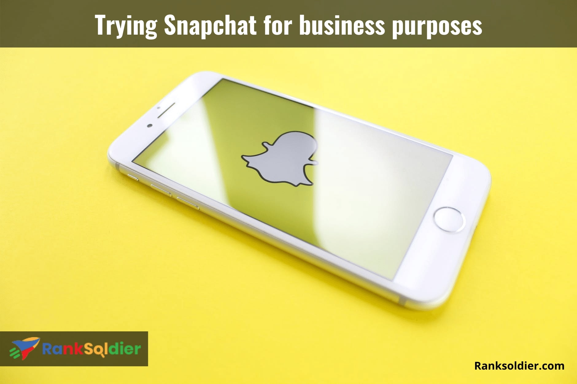 Trying Snapchat for business purposes
