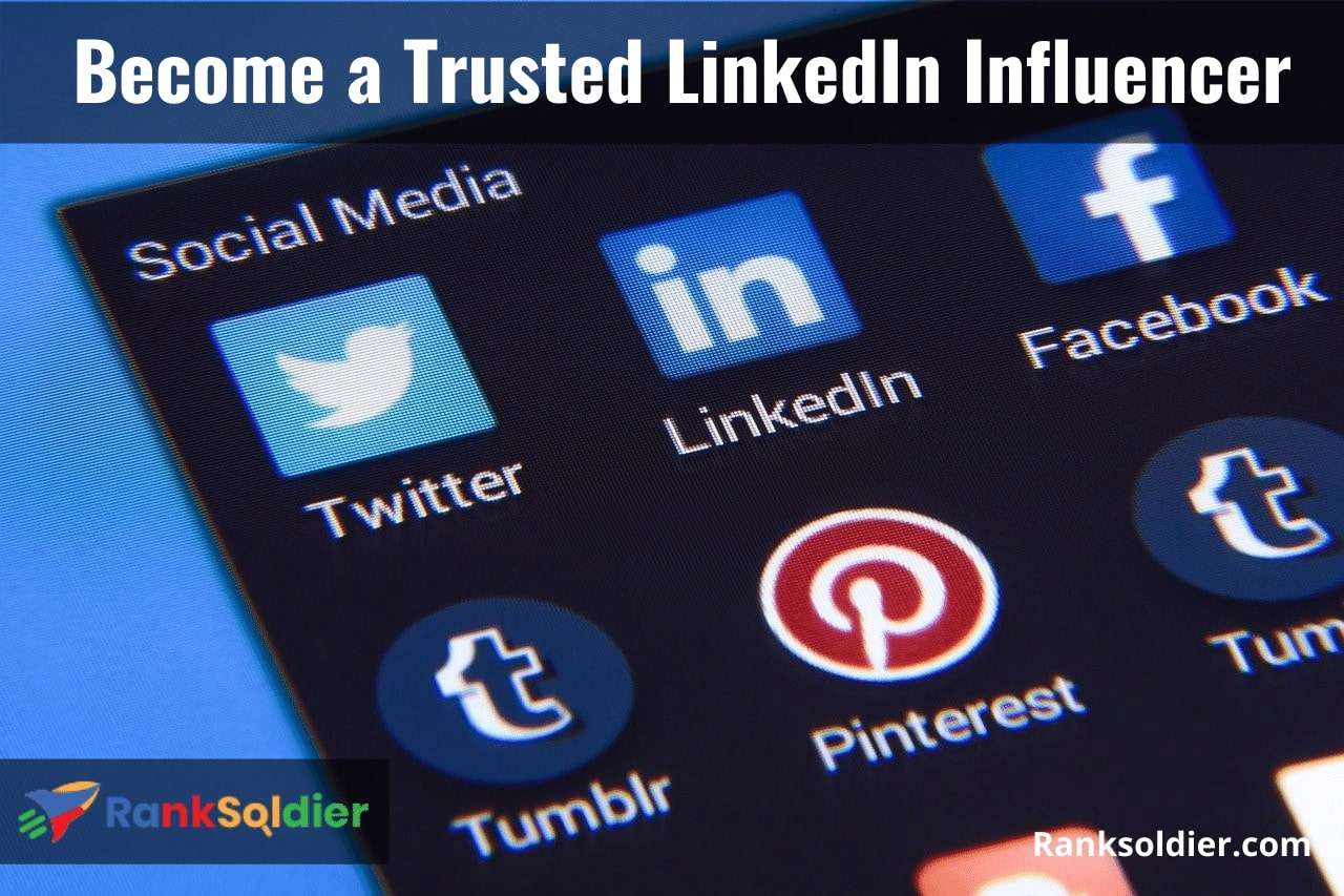 Become a Trusted LinkedIn Influencer