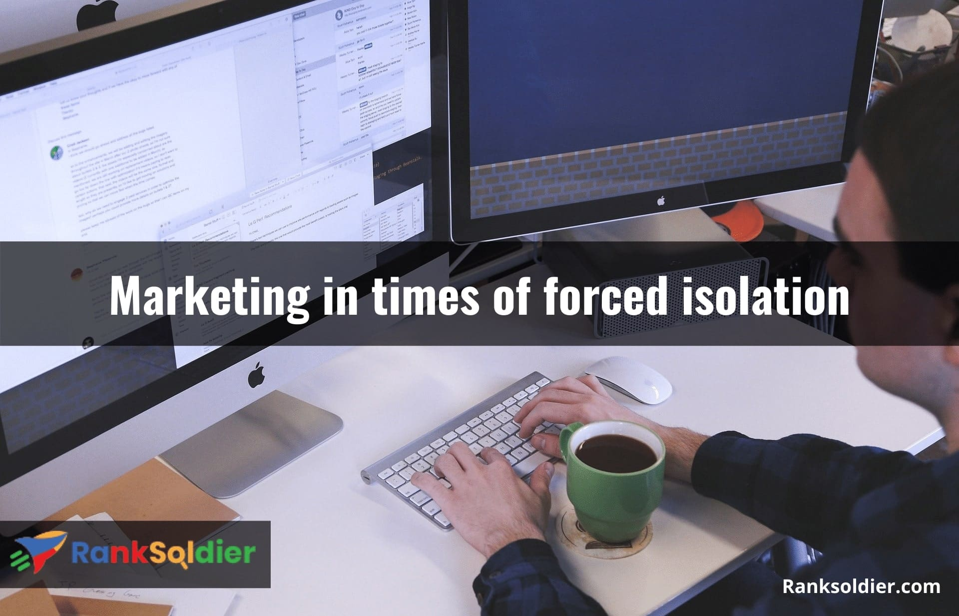 Marketing in times of forced isolation