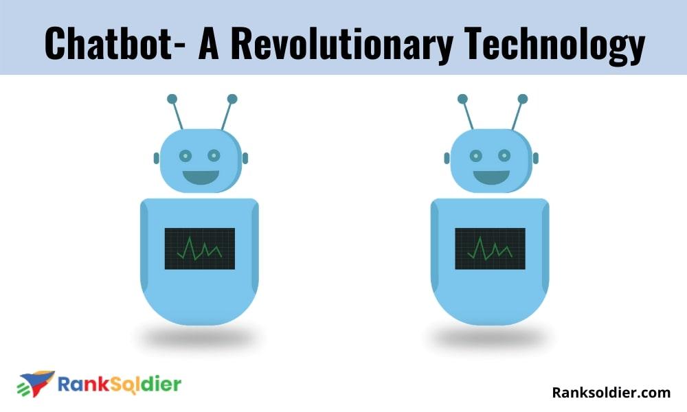 Chatbot- A Revolutionary Technology