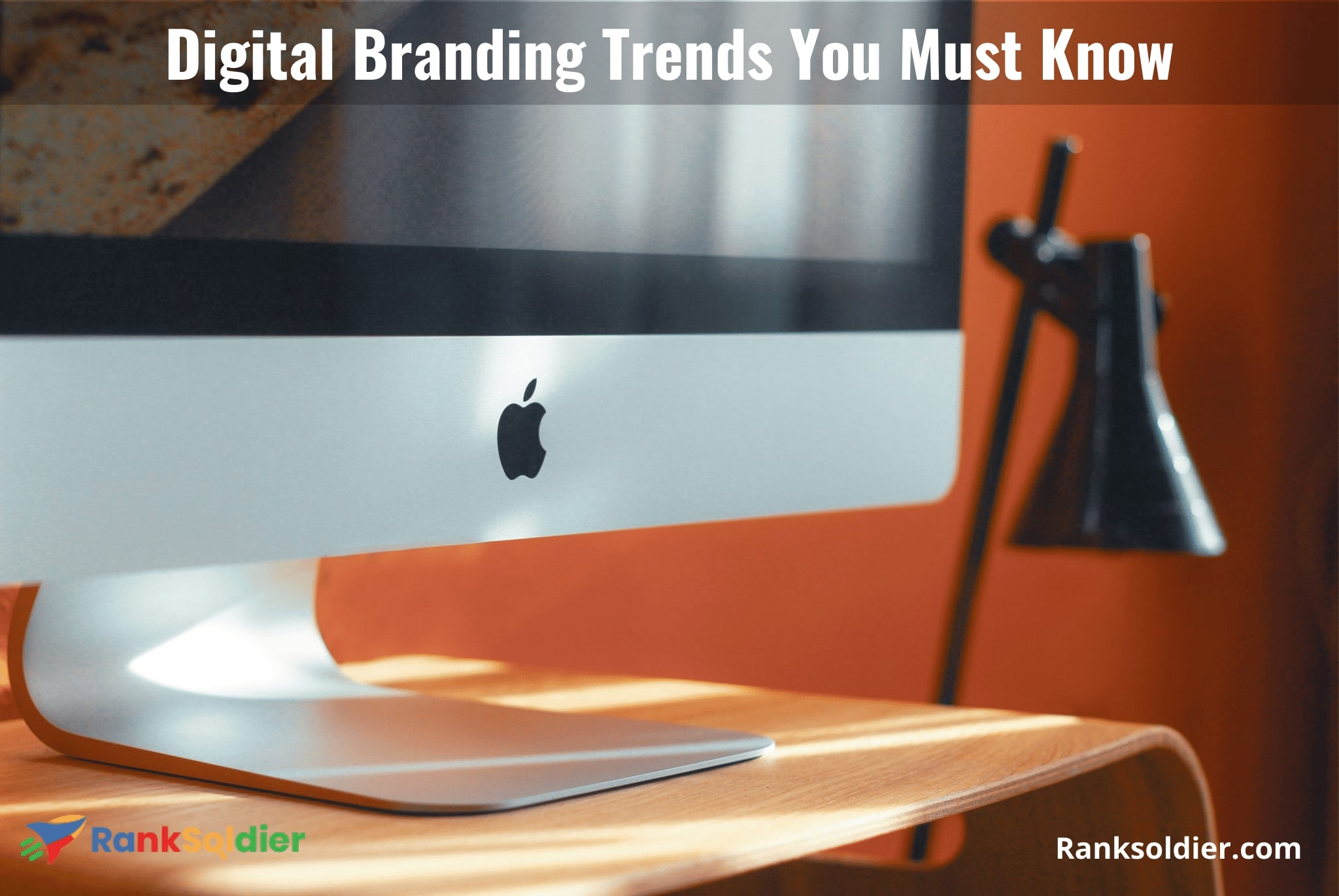 Digital Branding Trends You Must Know