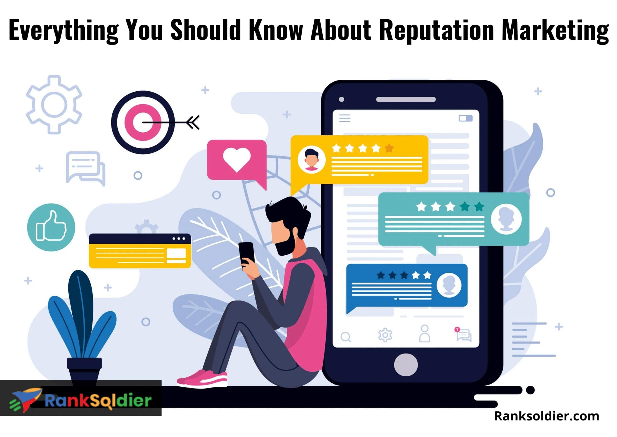 Everything You Should Know About Reputation Marketing