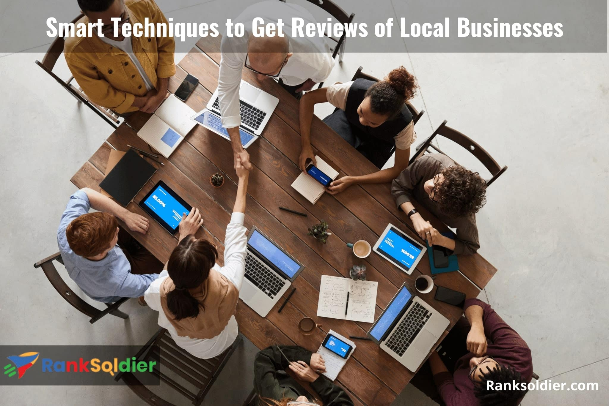 Smart Techniques to Get Reviews of Local Businesses