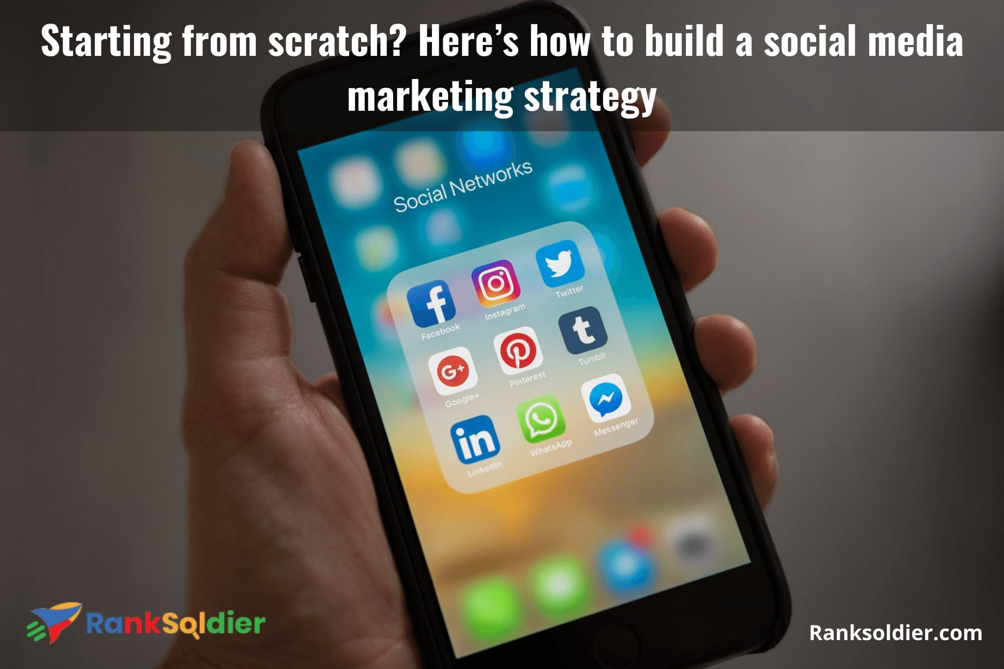 Starting from scratch_ Here's how to build a social media marketing strategy
