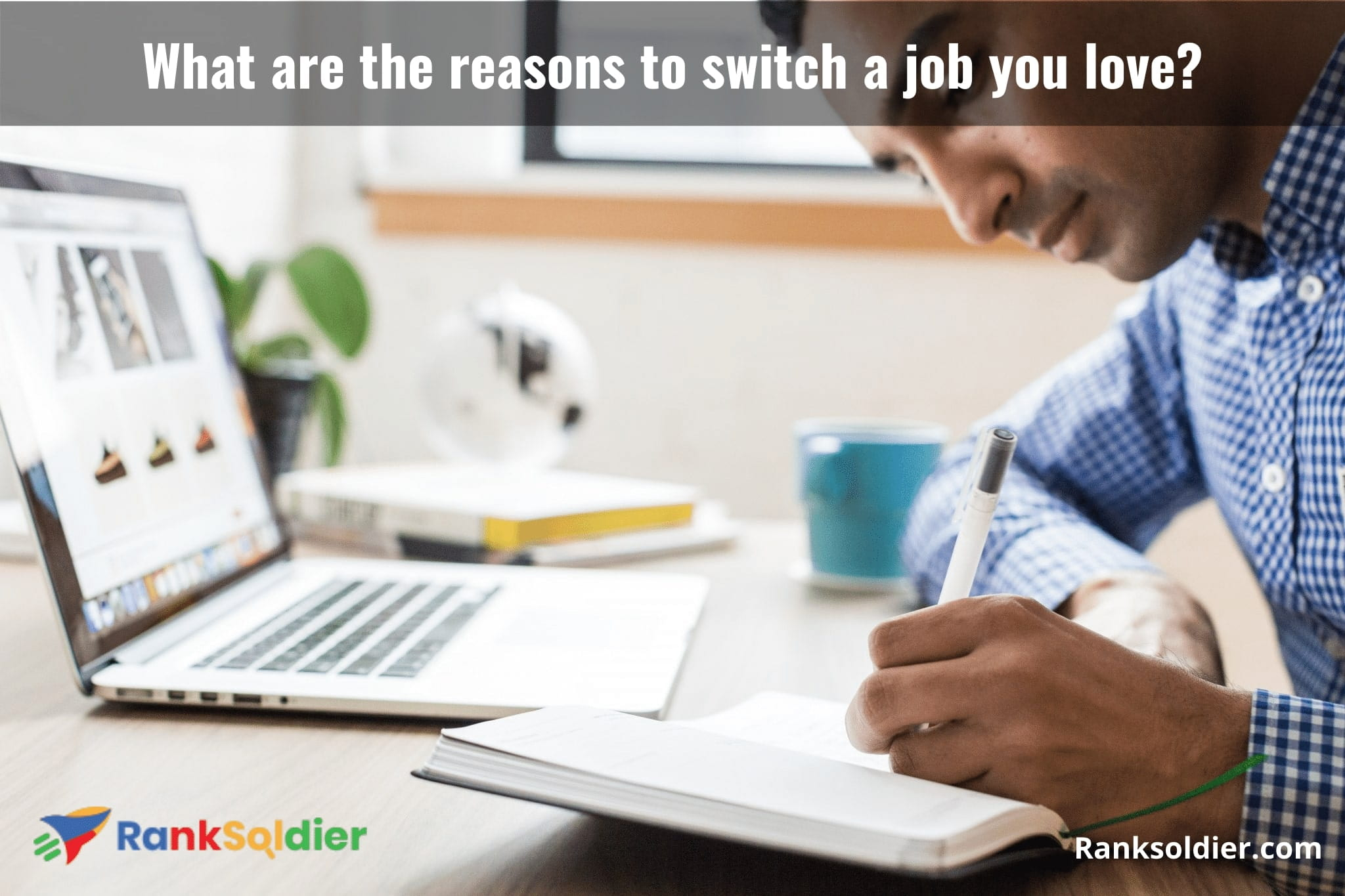 What are the reasons to switch a job you