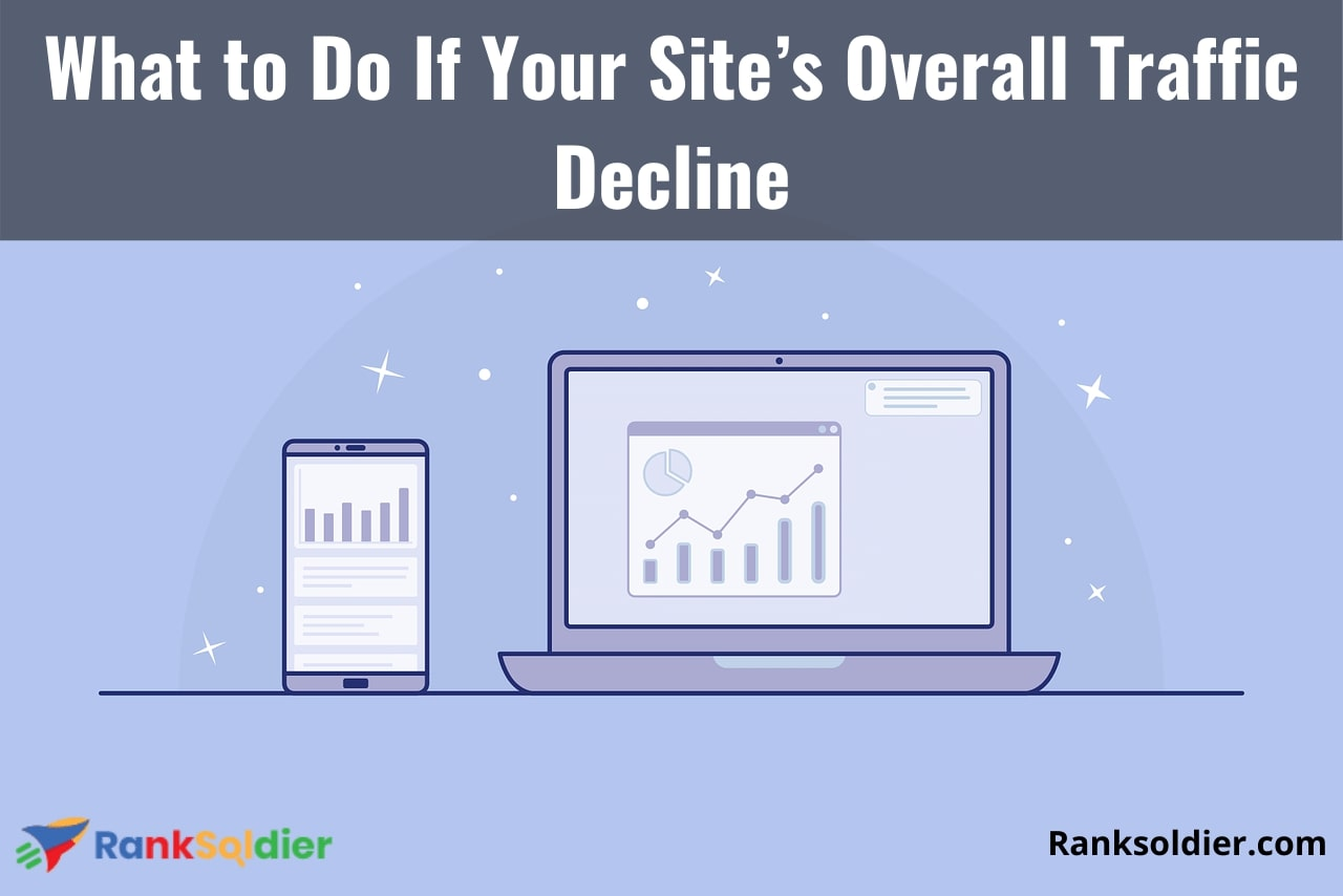 What to Do If Your Site's Overall Traffic Decline