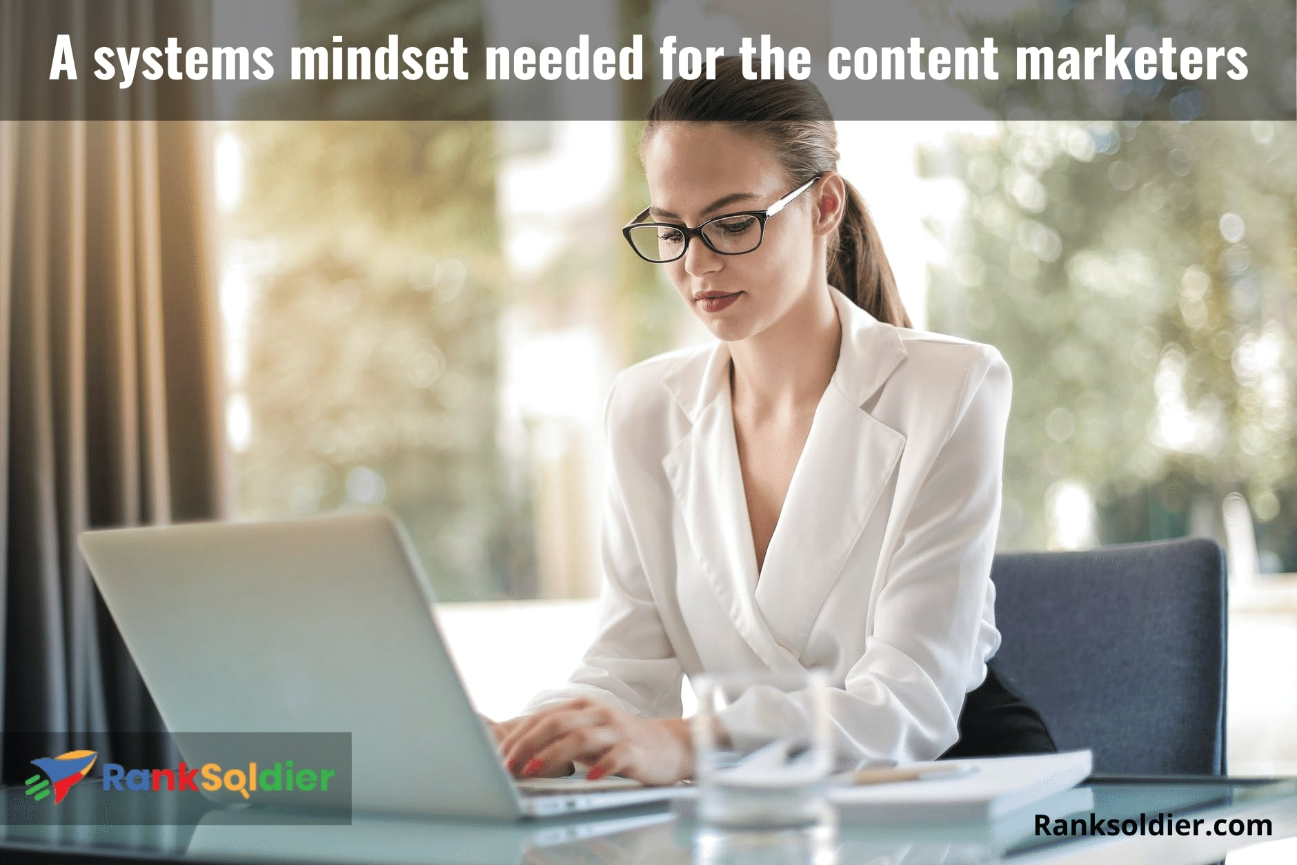 A systems mindset needed for the content marketers