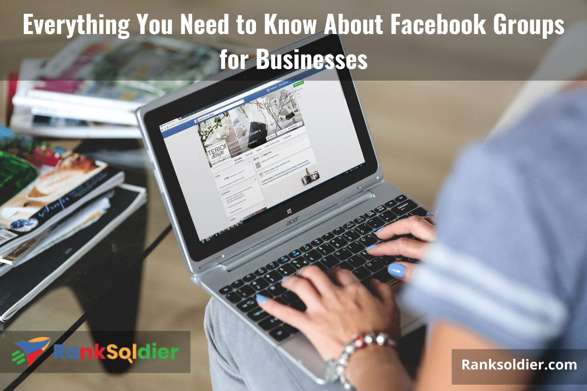 Everything You Need to Know About Facebook Groups for Businesses
