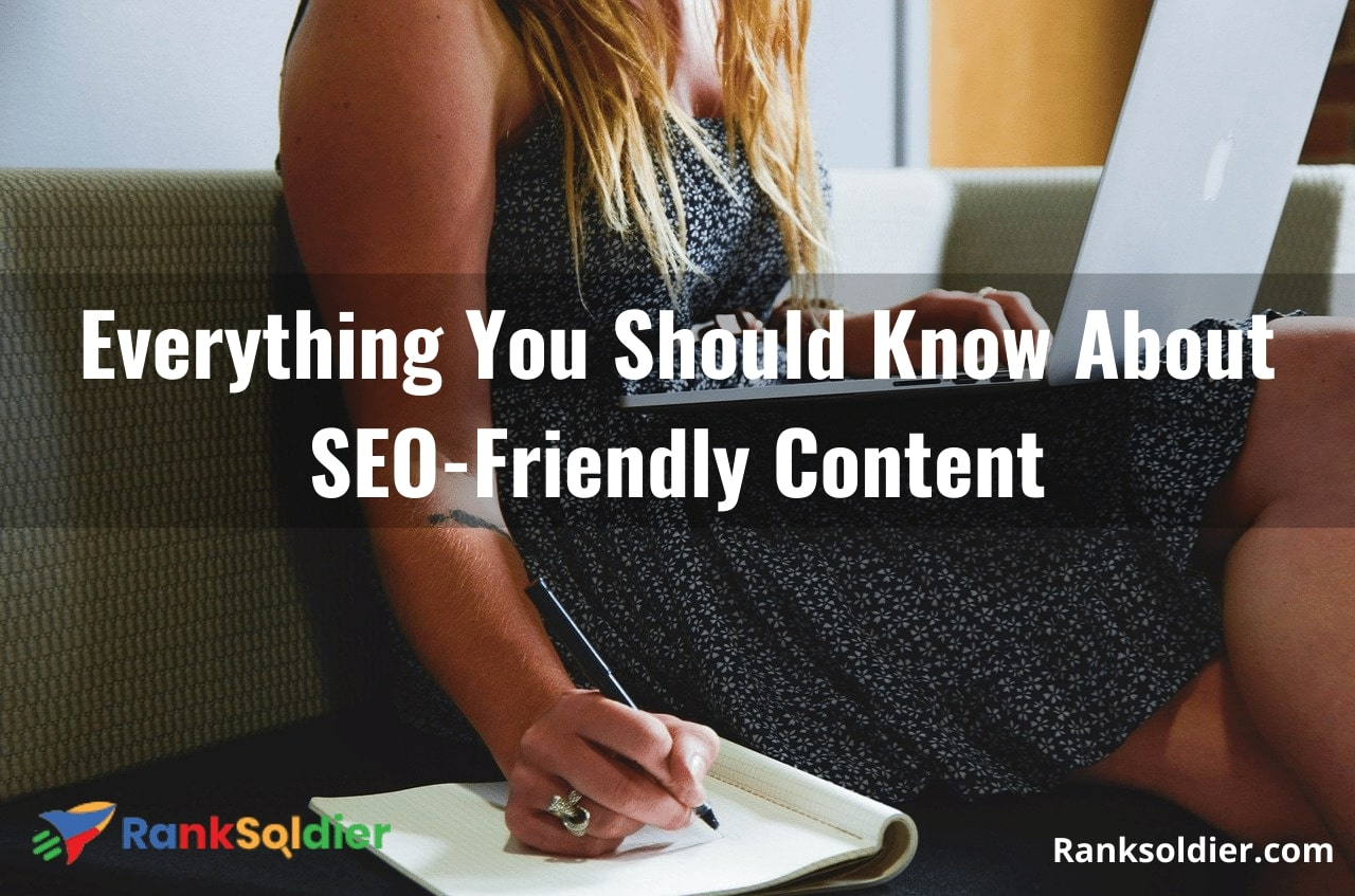 Everything You Should Know About SEO-Friendly Content