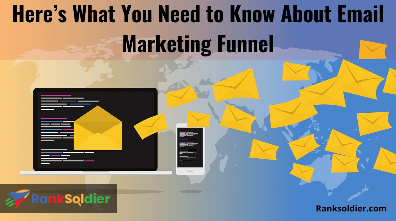 Here's What You Need to Know About Email Marketing Funnel