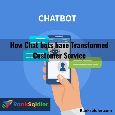 How Chat bots have Transformed Customer Service