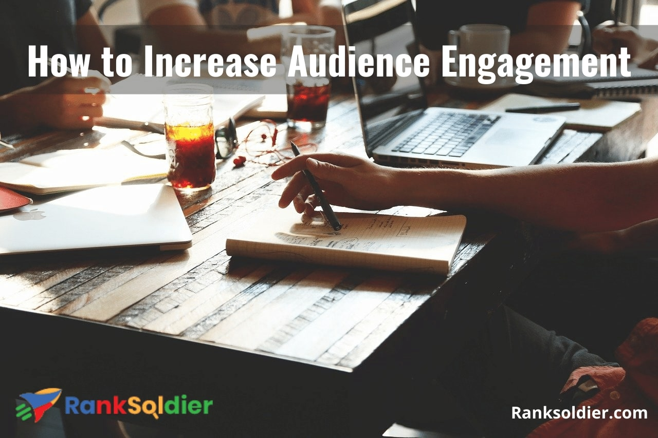 How to Increase Audience Engagement