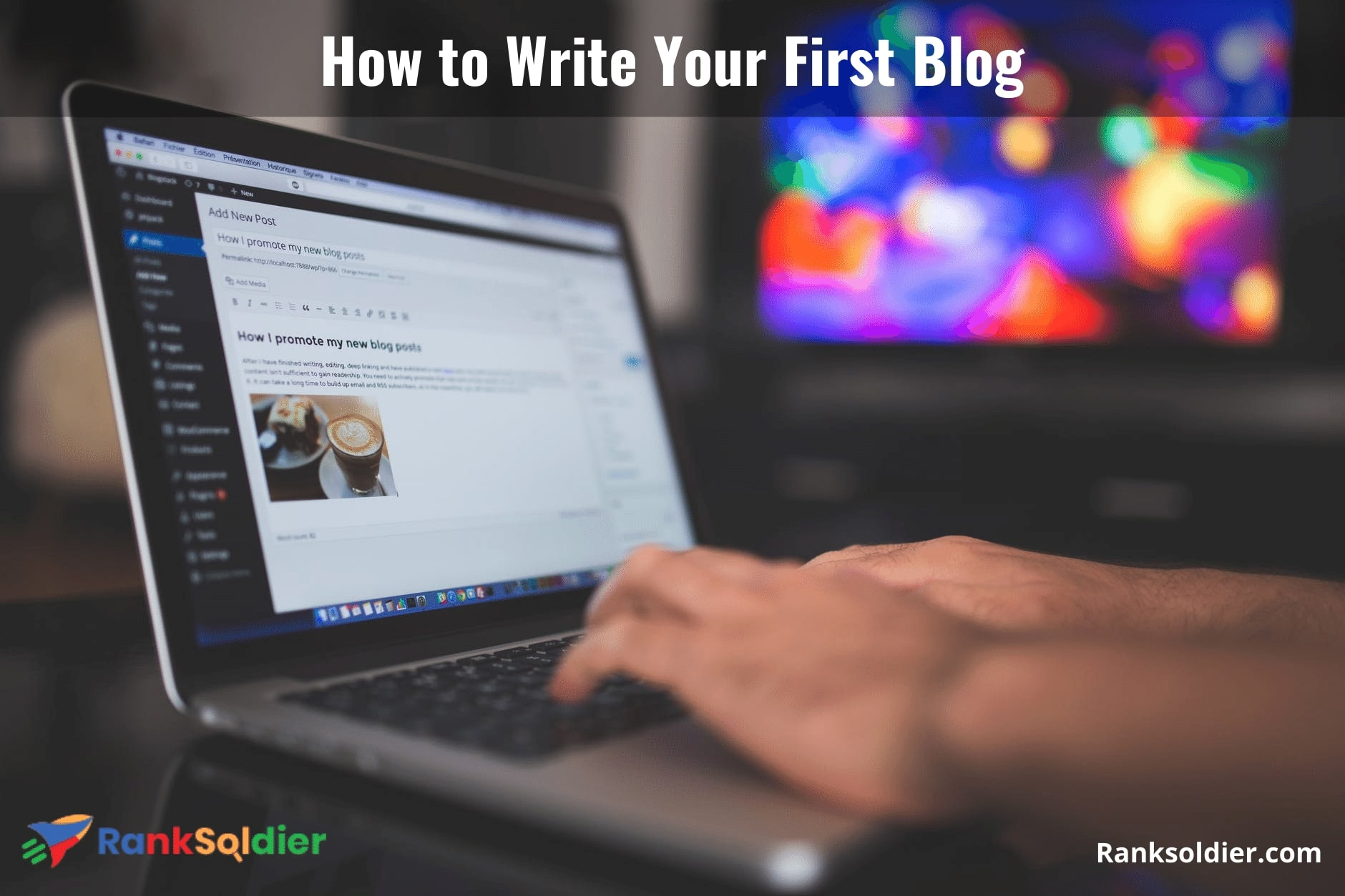 How to Write Your First Blog