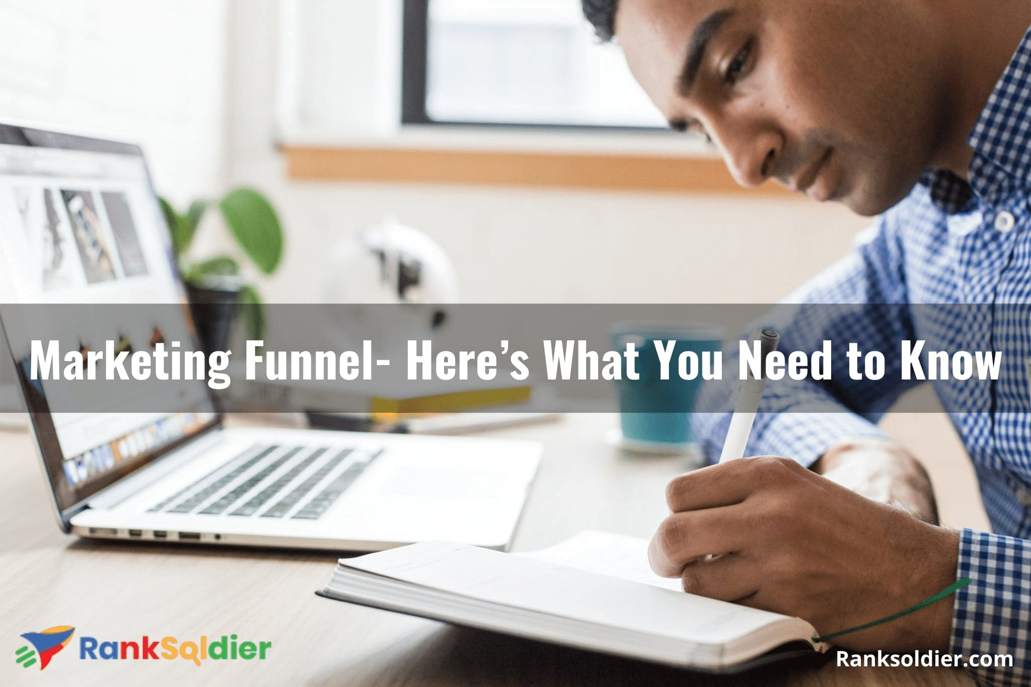 Marketing Funnel- Here's What You Need to Know