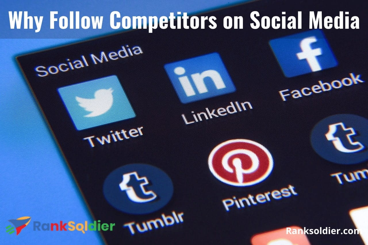 Why Follow Competitors on Social Media